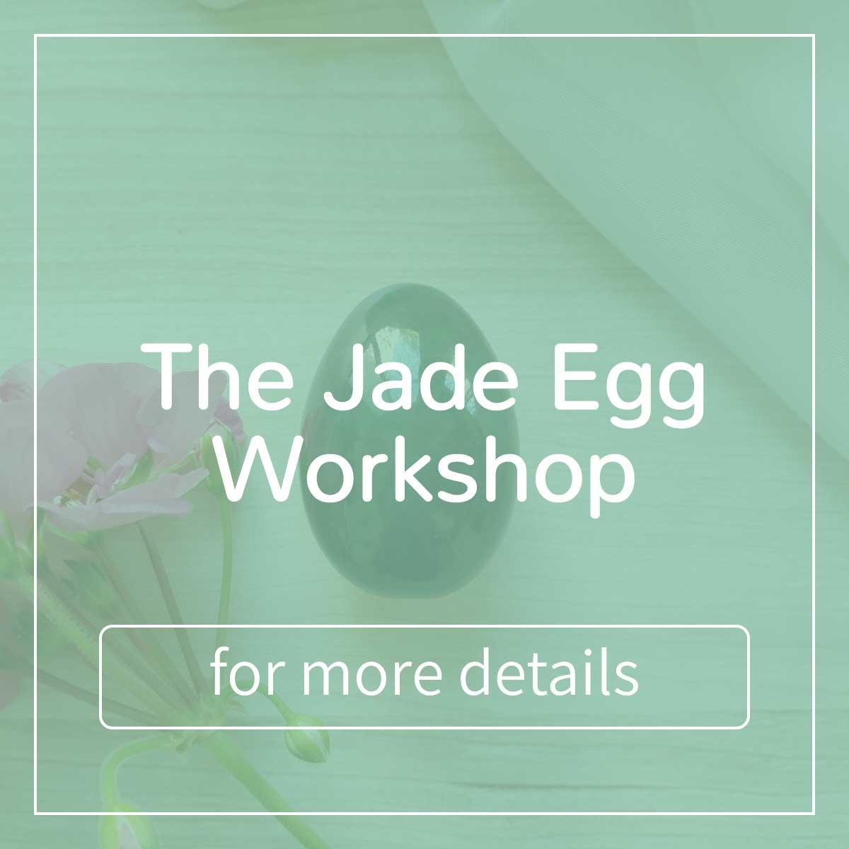 the Jade egg workshop