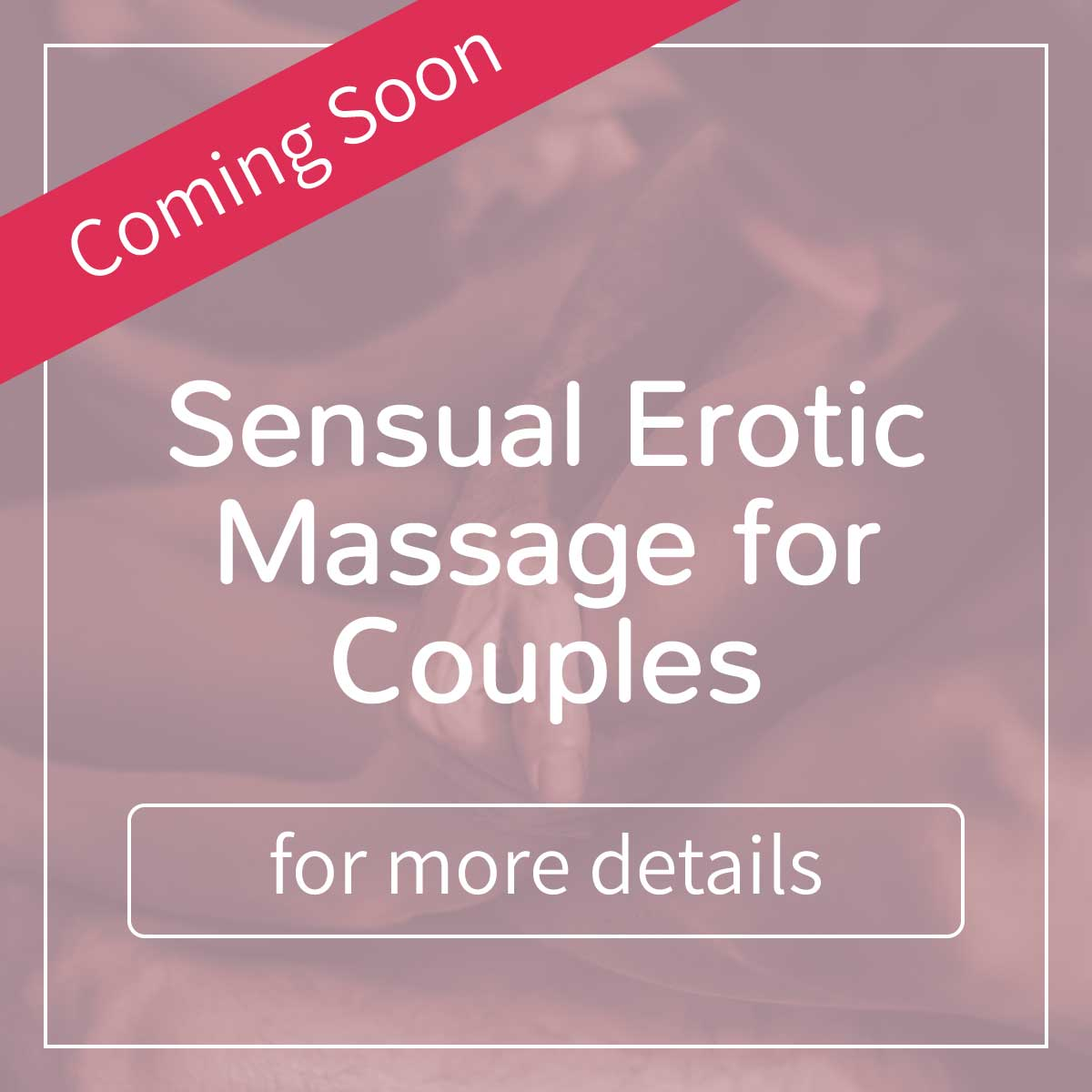 Sensual Erotic Massage for Couples